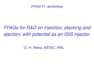 G. H. Rees, ASTeC, RAL