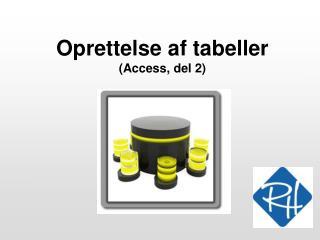 Oprettelse af tabeller (Access, del 2)