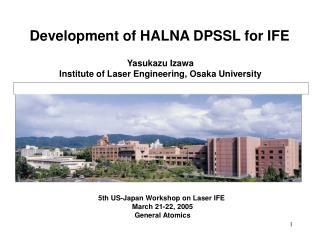 Yasukazu Izawa Institute of Laser Engineering, Osaka University