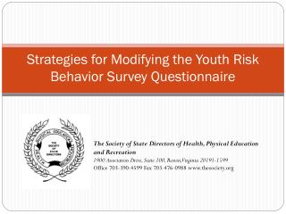 Strategies for Modifying the Youth Risk Behavior Survey Questionnaire