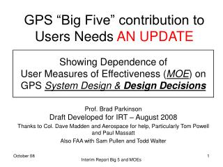 "GPS ""Big Five"" contribution to Users Needs  AN UPDATE"