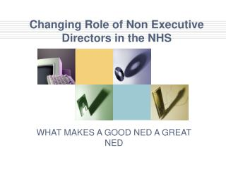 Changing Role of Non Executive Directors in the NHS