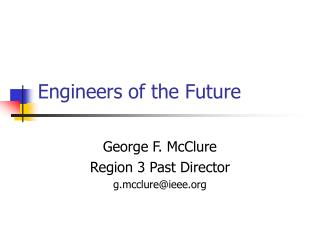 Engineers of the Future