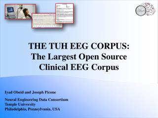 The TUH EEG  COrpus : The Largest Open Source Clinical EEG Corpus