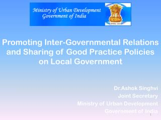 Promoting Inter-Governmental Relations and Sharing of Good Practice Policies on Local Government