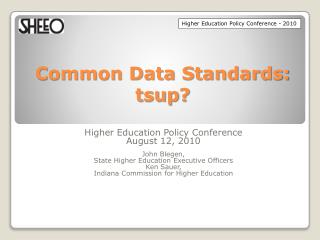 Common Data Standards:  tsup ?
