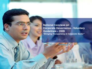 National Conclave on  Corporate Governance - Voluntary Guidelines � 2009