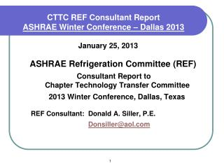 CTTC REF Consultant Report  ASHRAE Winter Conference – Dallas 2013