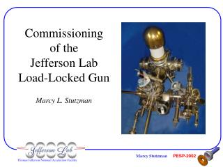 Commissioning  of the  Jefferson Lab  Load-Locked Gun