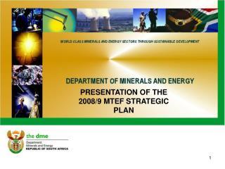 PRESENTATION OF THE 2008/9 MTEF STRATEGIC PLAN