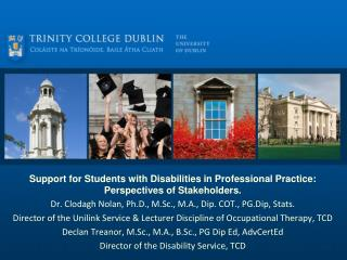 Support for Students with Disabilities in Professional Practice: Perspectives of Stakeholders.