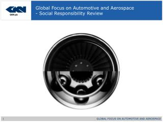 Global Focus on Automotive and Aerospace - Social Responsibility Review