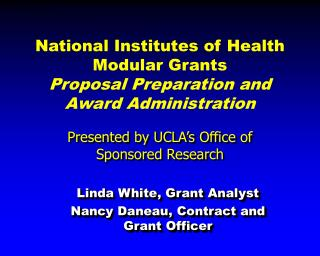 National Institutes of Health  Modular Grants  Proposal Preparation and Award Administration