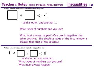Teacher's Notes   Topic: Inequals, negs, decimals