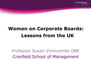 Women on Corporate Boards: Lessons from the UK