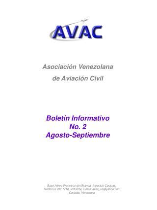 Asociaci�n Venezolana de Aviaci�n Civil Bolet�n Informativo No. 2 Agosto-Septiembre