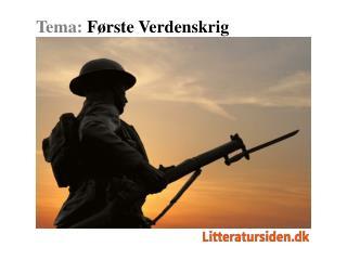 Tema:  Første Verdenskrig