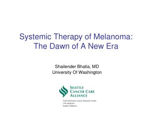 Systemic Therapy of Melanoma: The Dawn of A New Era
