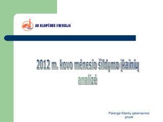 2012 m. kovo mėnesio šildymo įkainių analizė