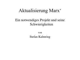 Aktualisierung Marx'