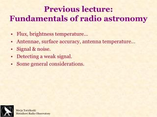 Previous lecture: Fundamentals of radio astronomy