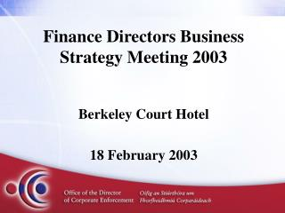 Finance Directors Business Strategy Meeting 2003