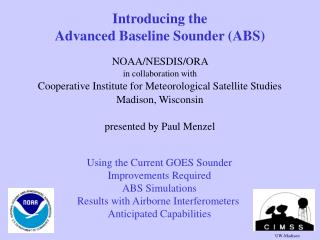 Introducing the  Advanced Baseline Sounder (ABS)