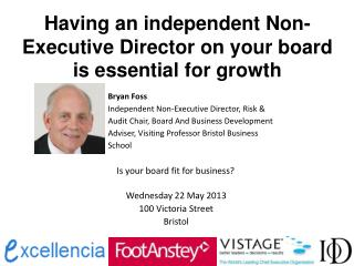 Having an independent Non-Executive Director on your board is essential for growth