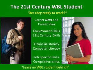 The 21st Century WBL Student
