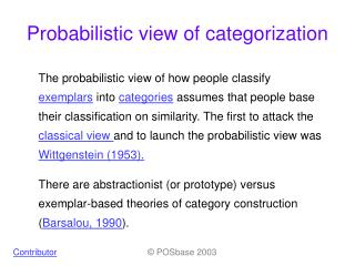 Probabilistic view of categorization