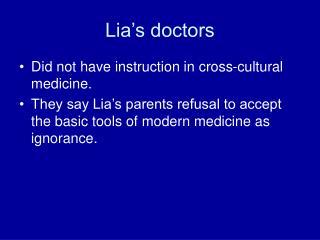 Lia's doctors