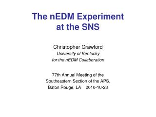 The nEDM Experiment  at the SNS