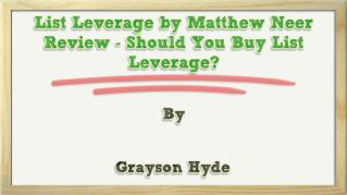 ppt-29062-List-Leverage-by-Matthew-Neer-Review-Should-You-Buy-List-Leverage