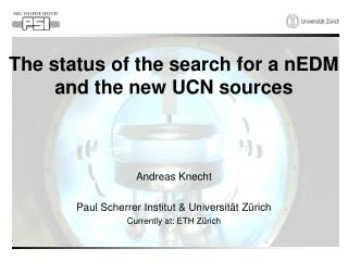 The status of the search for a nEDM and the new UCN sources