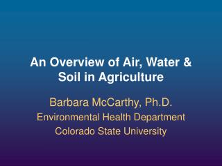An Overview of Air, Water & Soil in Agriculture