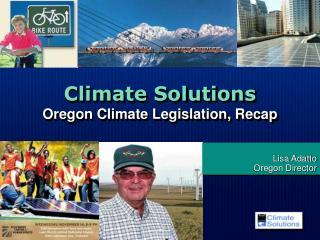 Climate Solutions Oregon Climate Legislation, Recap