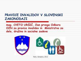 PRAVICE INVALIDOV V SLOVENSKI ZAKONODAJI