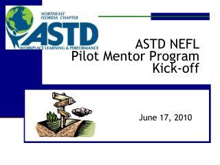 ASTD NEFL Pilot Mentor Program Kick-off