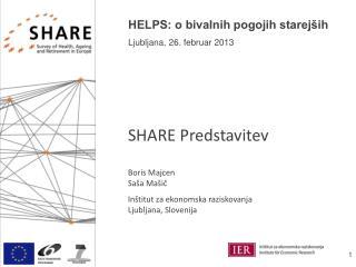 HELPS: o bivalnih pogojih starejših Ljubljana, 26. februar 2013
