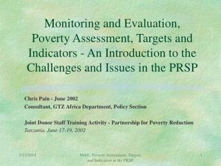 Monitoring and Evaluation, Poverty Assessment, Targets and Indicators - An Introduction to the Challenges and Issues in