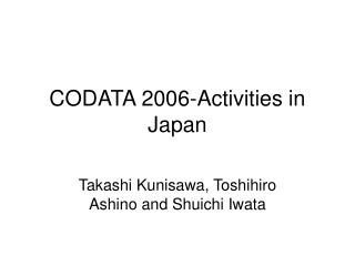 CODATA 2006-Activities in Japan