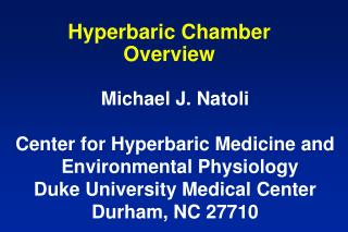 Hyperbaric Chamber Overview