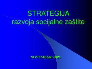 STRATEGIJA  razvoja socijalne zaštite