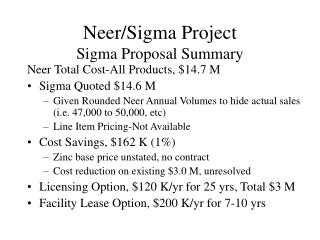 Neer/Sigma Project Sigma Proposal Summary