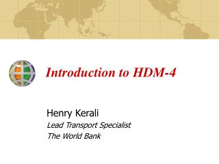 Introduction to HDM-4