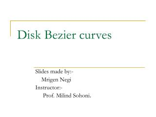 Disk Bezier curves