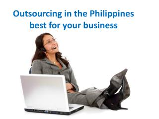 Outsourcing in the Philippines best for your business