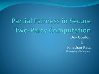 Partial Fairness in  Secure  Two-Party Computation