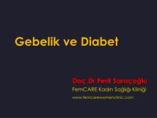 Gebelik ve  Diabet