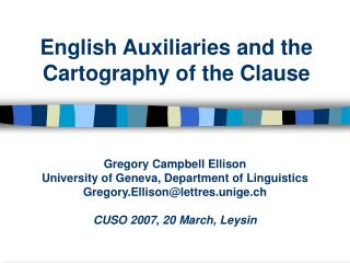 English Auxiliaries and the Cartography of the Clause